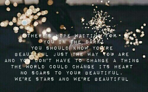 Scars To Your Beautiful Fighting The Good Fight